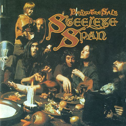 Below the Salt (2009 Remaster) de Steeleye Span