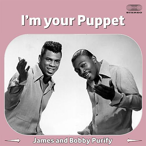 I'm Your Puppet de James & Bobby Purify