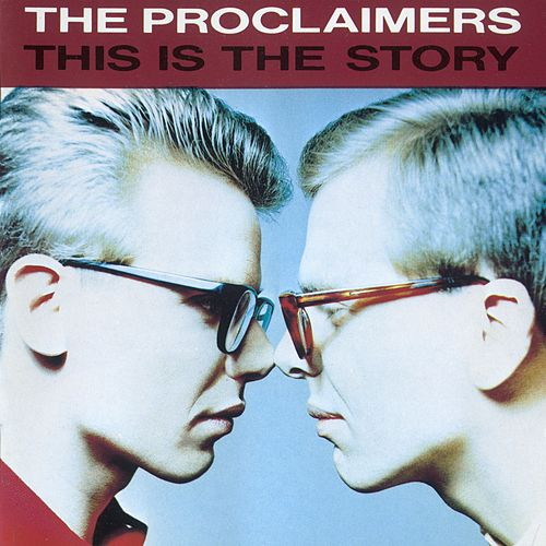 This Is The Story de The Proclaimers