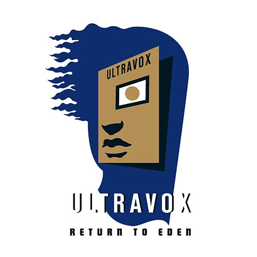 Return to Eden (Live) (Deluxe Version) von Ultravox
