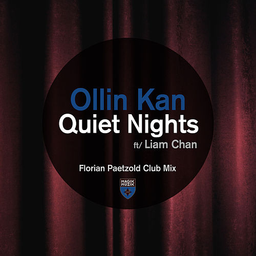 Quiet Nights (Florian Paetzold Club Mix) de Ollin Kan