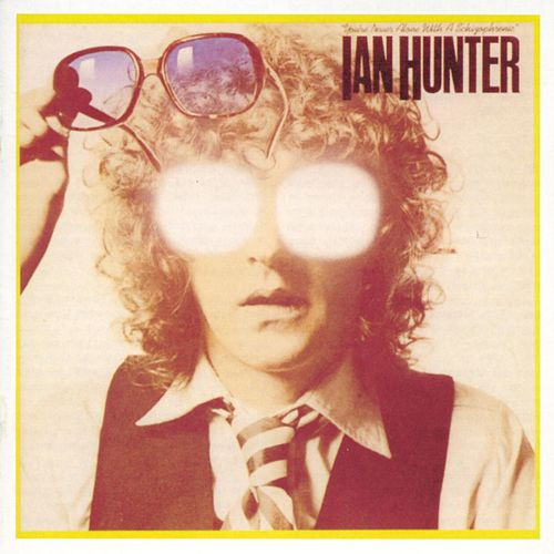 You're Never Alone with a Schizophrenic (Deluxe Version) de Ian Hunter
