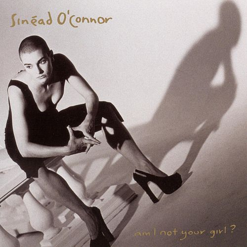 Am I Not Your Girl? de Sinead O'Connor