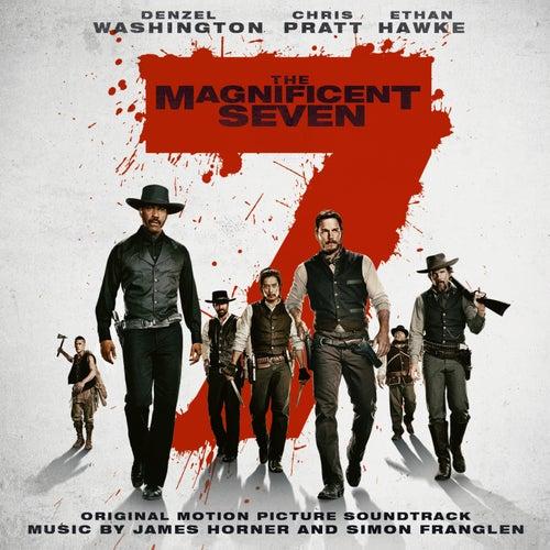 The Magnificent Seven (Original Motion Picture Soundtrack) by James Horner