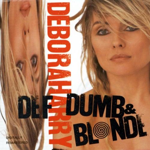 Def, Dumb & Blonde by Debbie Harry