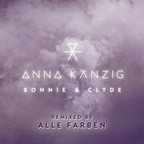 Bonnie & Clyde (Remixed by ALLE FARBEN) von Anna Känzig