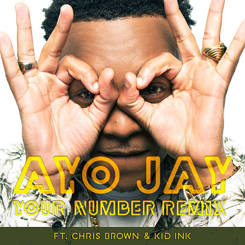Your Number REMIX by Ayo Jay