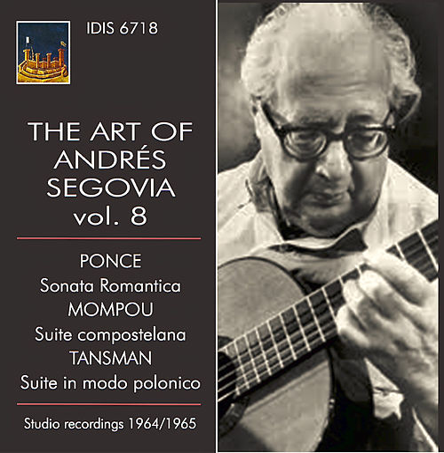The Art of Andrés Segovia, Vol. 8 by Andres Segovia