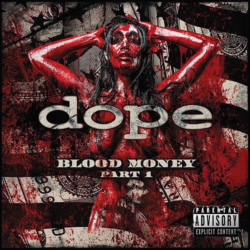 Blood Money by Dope