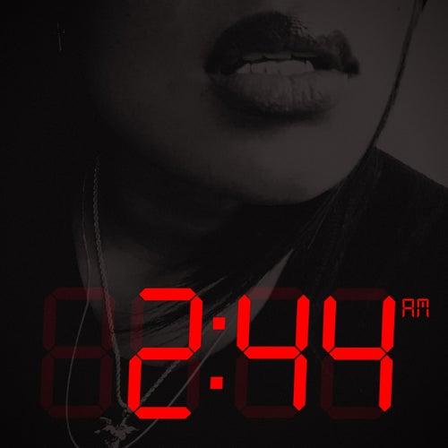 2:44 Am by Tia London