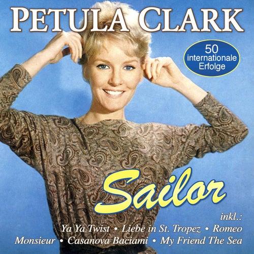 Sailor - 50 internationale Erfolge von Petula Clark