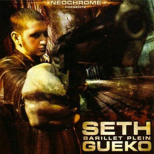 Barillet plein de Seth Gueko