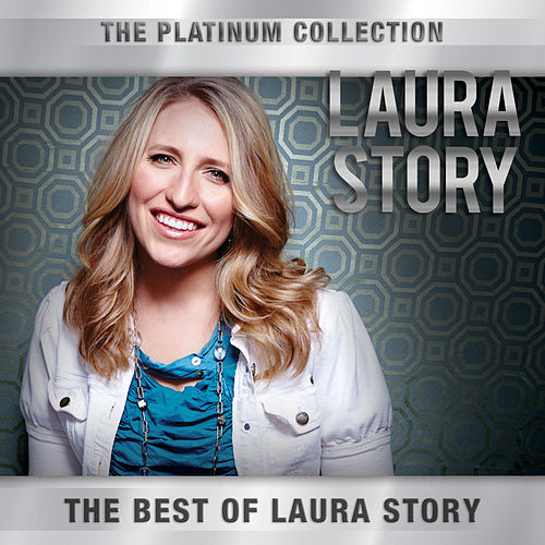 The Platinum Collection de Laura Story