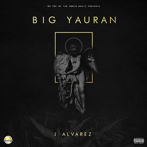 Big Yauran von J. Alvarez