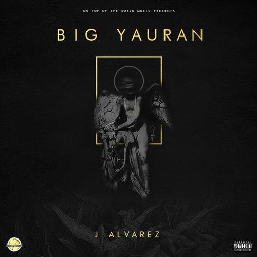 Big Yauran de J. Alvarez