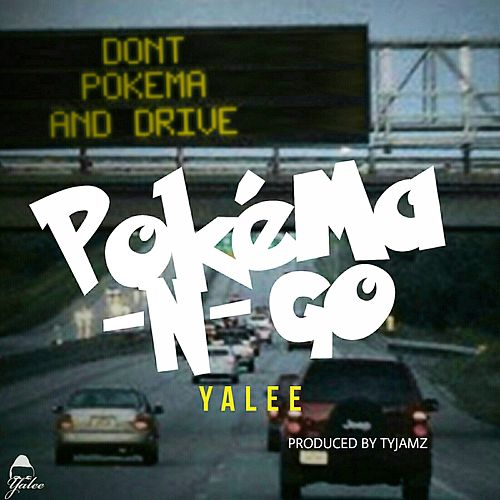 Pokéma-N-Go - Single de Yalee