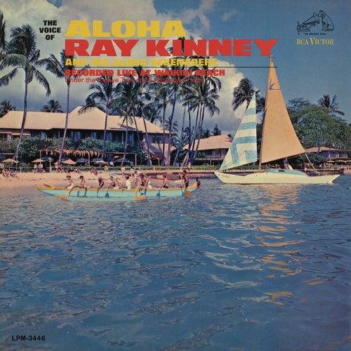 The Voice of Aloha von Ray Kinney