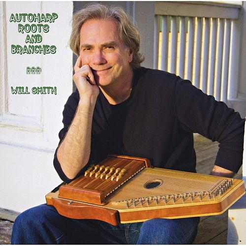 Autoharp Roots and Branches van Will Smith