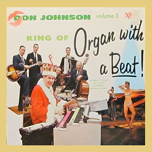 King of Organ with Beat! Vol. 3 von Don Johnson
