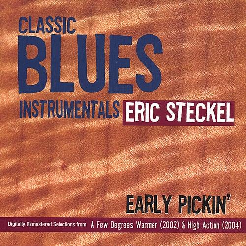 Early Pickin' de Eric Steckel