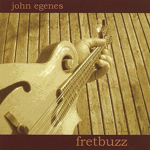 Fretbuzz by John Egenes