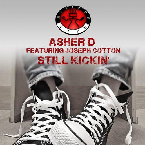 Still Kickin' de Asher D