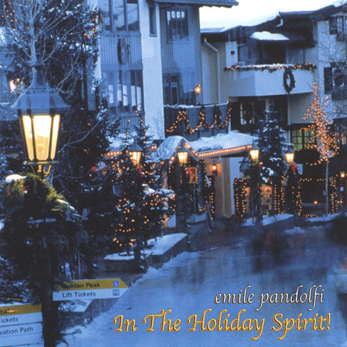 In the Holiday Spirit de Emile Pandolfi