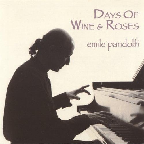 Days of Wine and Roses de Emile Pandolfi