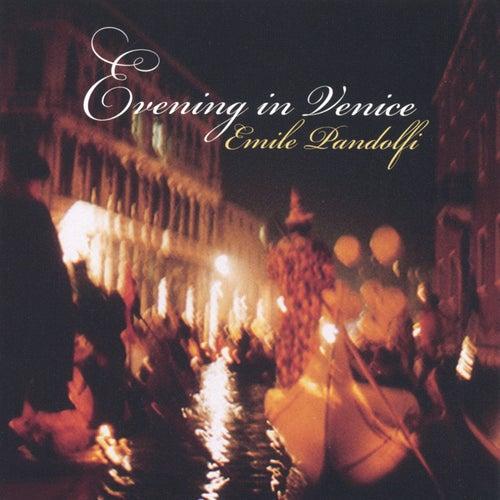 Evening in Venice de Emile Pandolfi