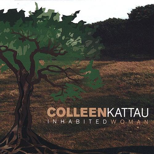 Inhabited Woman de Colleen Kattau