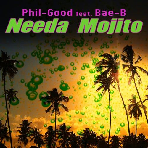 Needa Mojito (feat. Bae-B) von PHiL GooD