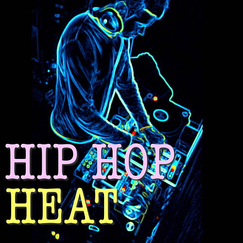 Hip Hop Heat de Various Artists