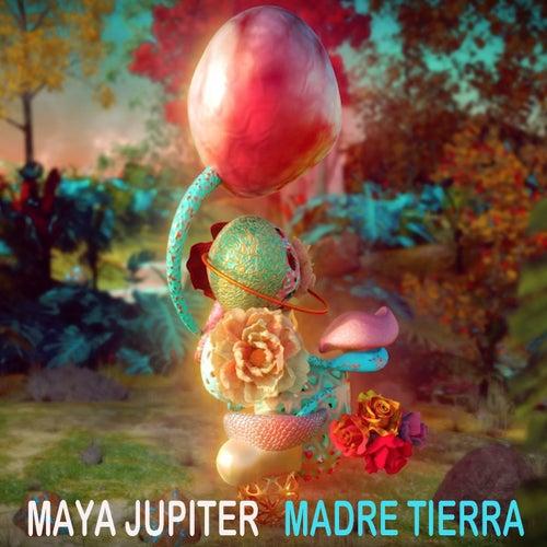 Madre Tierra di Maya Jupiter