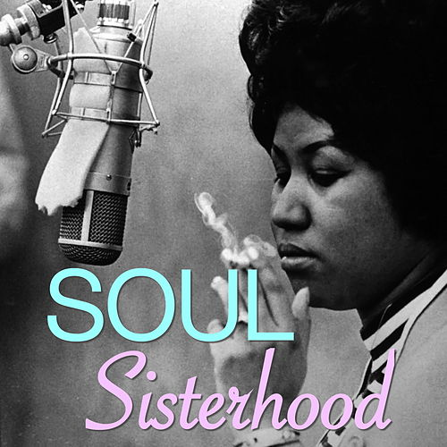 Soul Sisterhood de Various Artists