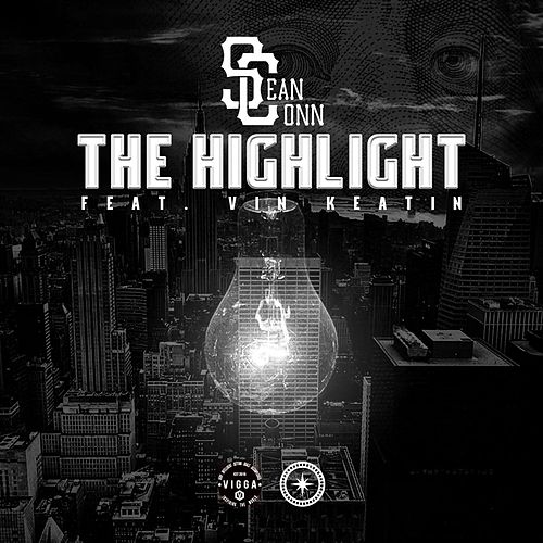 The Highlight (feat. Vin Keatin) by Sean Conn