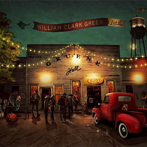 Live at Gruene Hall de William Clark Green