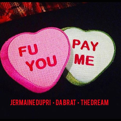 F U Pay Me (feat. The Dream) - Single by Da Brat