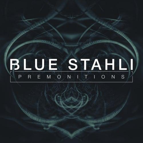 Premonitions de Blue Stahli