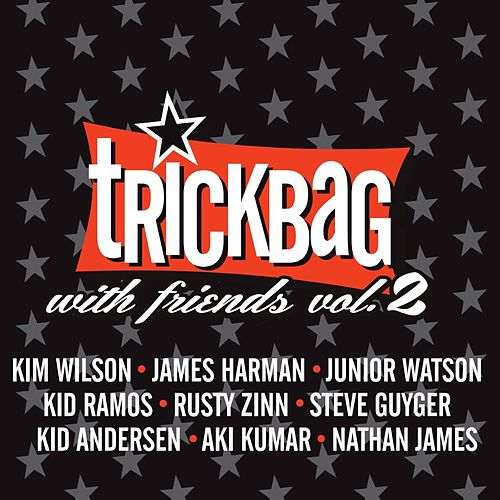 With Friends, Vol. 2 by Trick Bag