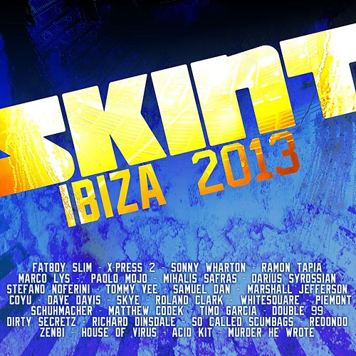 Skint Records Ibiza 2013 de Various Artists