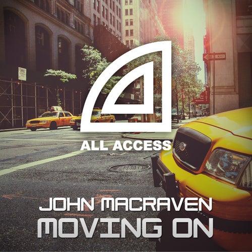 Moving On by John Macraven