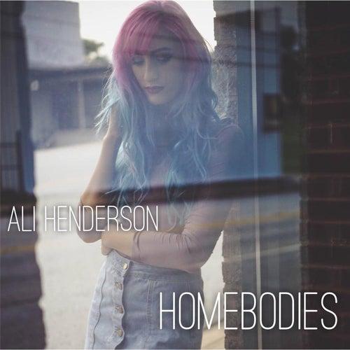 Homebodies by Ali Henderson