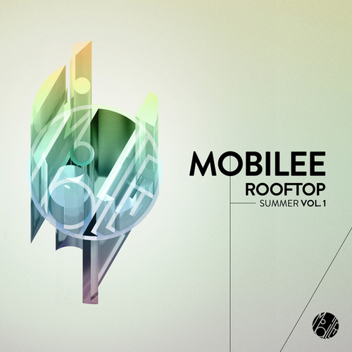 Mobilee Rooftop Summer Vol. 1 de Various Artists