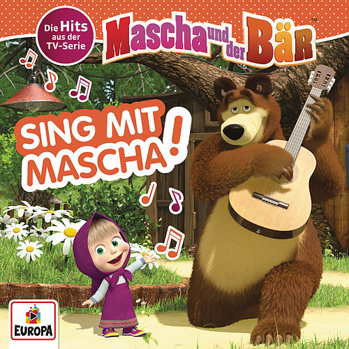 Sing mit Mascha! Die Hits aus der TV-Serie von Mascha und der Bär