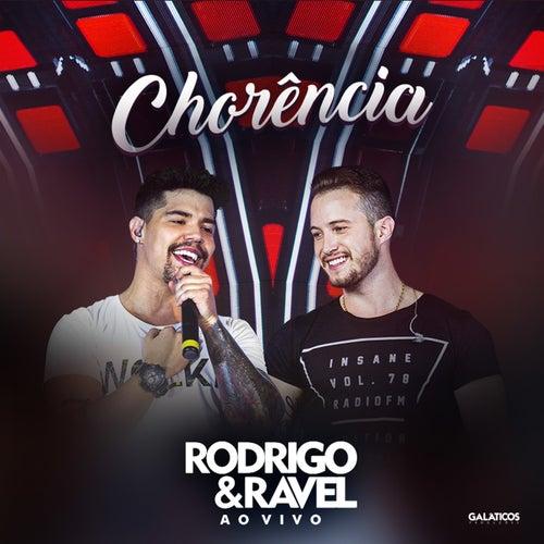 Chorência (Ao Vivo) de Rodrigo & Ravel