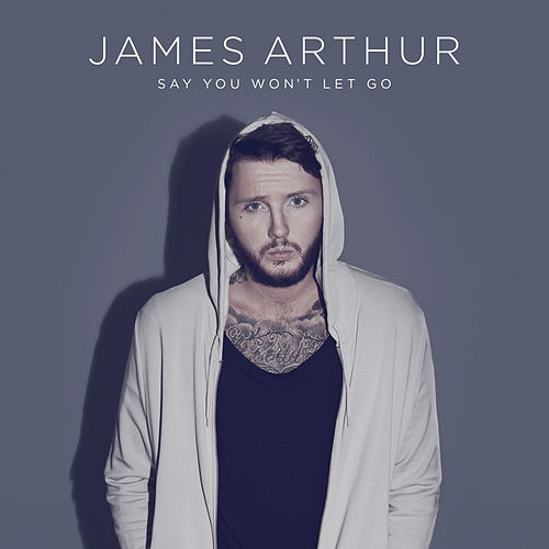 Say You Won't Let Go van James Arthur
