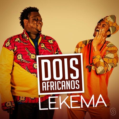 Lekema - Single de Dois Africanos