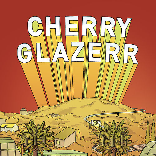 Told You I'd Be with the Guys by Cherry Glazerr