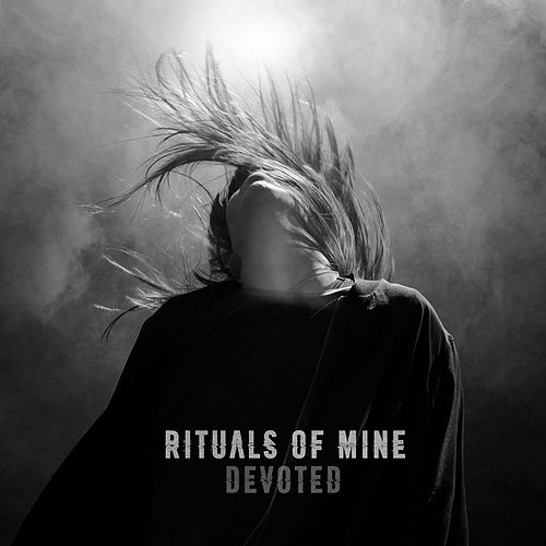 Devoted by Rituals of Mine
