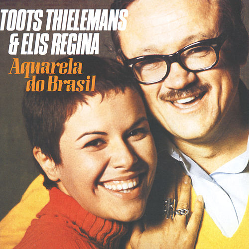 Aquarela Do Brasil de Toots Thielemans